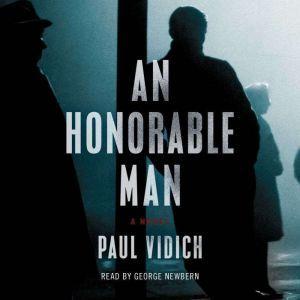 An Honorable Man, Paul Vidich