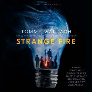 Strange Fire, Tommy Wallach