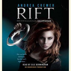 Rift: A Nightshade Novel, Andrea Cremer