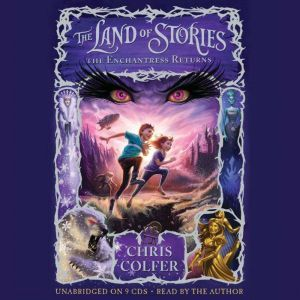The Land of Stories: The Enchantress Returns, Chris Colfer