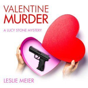 Valentine Murder, Leslie Meier