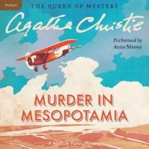 Murder in Mesopotamia: A Hercule Poirot Mystery, Agatha Christie