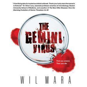 The Gemini Virus, Wil Mara