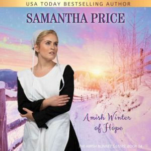 Amish Winter of Hope: Amish Romance, Samantha Price