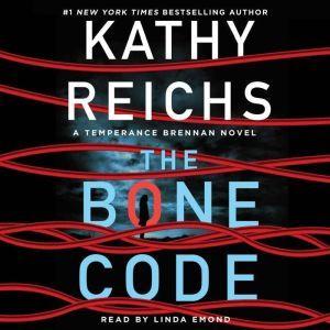 The Bone Code: A Temperance Brennan Novel, Kathy Reichs