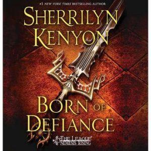 Born of Defiance, Sherrilyn Kenyon