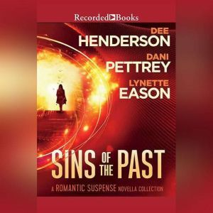 Sins of the Past, Dee Henderson