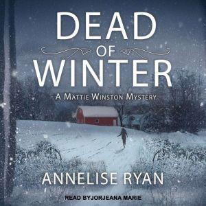 Dead of Winter, Annelise Ryan