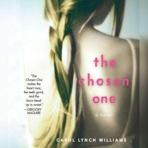 The Chosen One, Carol Lynch Williams