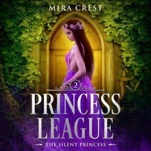 The Silent Princess: A YA Little Mermaid Retelling, Mira Crest