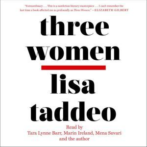 Three Women, Lisa Taddeo