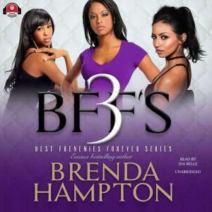 BFF'S 3, Brenda Hampton