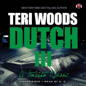Dutch III International Gangster, Teri Woods