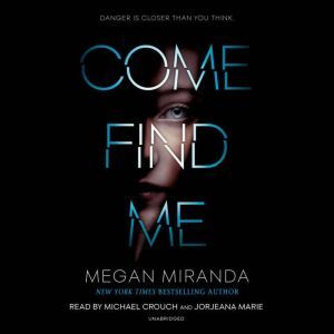Come Find Me, Megan Miranda