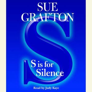 S Is For Silence, Sue Grafton
