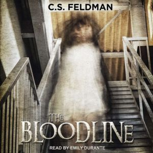 The Bloodline, C.S. Feldman