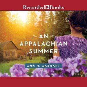 An Appalachian Summer, Ann H. Gabhart