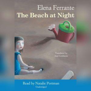 The Beach at Night, Elena Ferrante