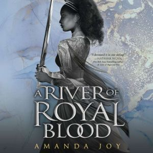 A River of Royal Blood, Amanda Joy