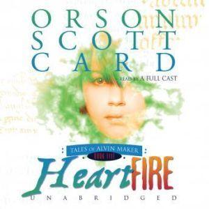 Heartfire: Tales of Alvin Maker, Book 5, Orson Scott Card