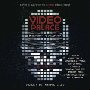 Video Palace: In Search of the Eyeless Man: Collected Stories, Maynard Wills