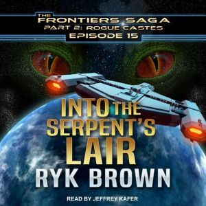 Into the Serpent's Lair, Ryk Brown