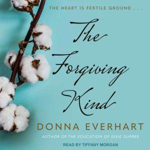 The Forgiving Kind, Donna Everhart