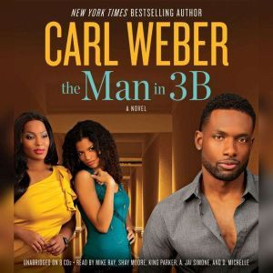The Man in 3B, Carl Weber