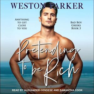 Pretending to Be Rich, Weston Parker