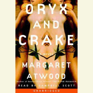 Oryx and Crake, Margaret Atwood