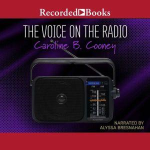 The Voice on the Radio, Caroline B. Cooney