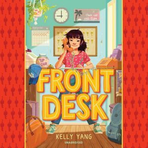 Front Desk, Kelly Yang