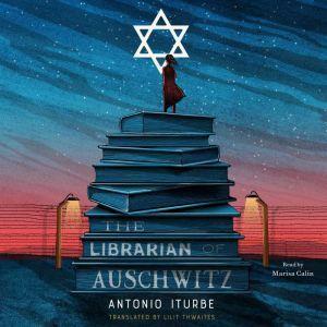 The Librarian of Auschwitz, Antonio Iturbe