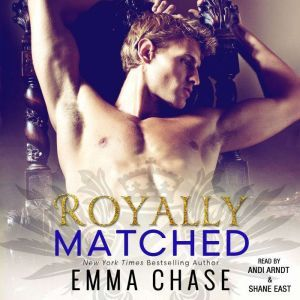 Royally Matched, Emma Chase