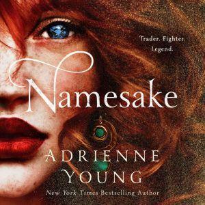 Namesake A Novel, Adrienne Young