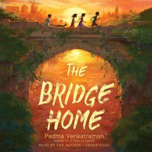 The Bridge Home, Padma Venkatraman