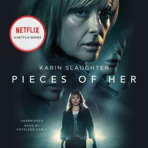 Pieces of Her, Karin Slaughter