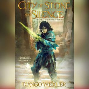 City of Stone and Silence, Django Wexler