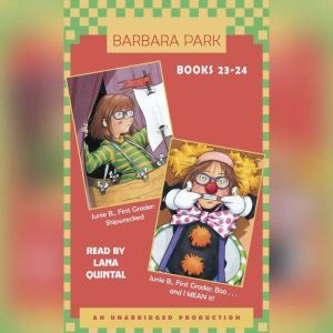 Junie B. Jones: Books 23-24: Junie B. Jones #23 and #24, Barbara Park