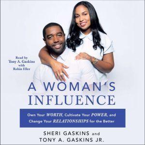 A Woman's Influence, Tony A. Gaskins