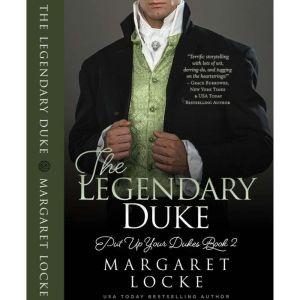 The Legendary Duke, Margaret Locke