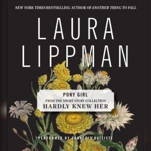 Pony Girl, Laura Lippman