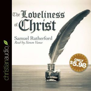 The Loveliness of Christ, Samuel Rutherford