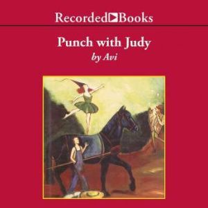 Punch with Judy, Avi