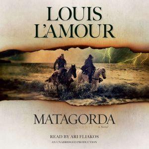 Matagorda, Louis L'Amour