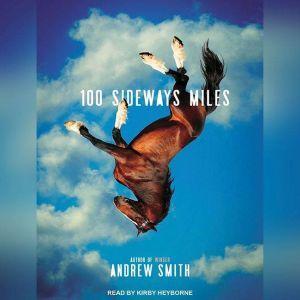 100 Sideways Miles, Andrew Smith