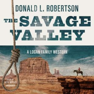 The Savage Valley, Donald L. Robertson