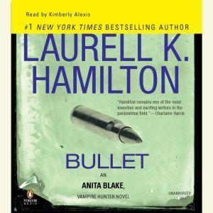 Bullet, Laurell K. Hamilton