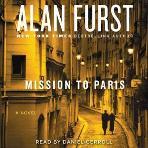 Mission to Paris, Alan Furst