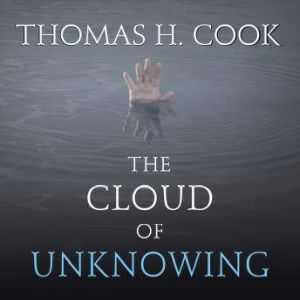 The Cloud of Unknowing, Thomas H. Cook
